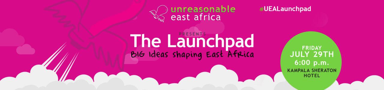 Unreasonable East Africa Launchpad