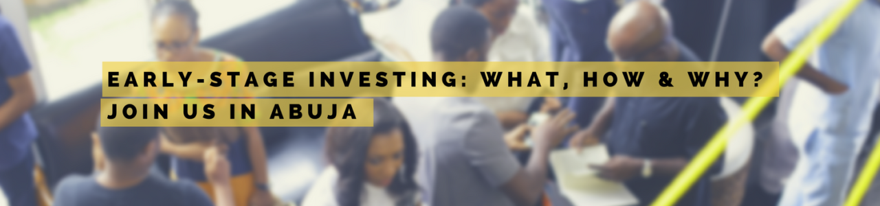 Angel & Early Stage Investing – Why, How & What
