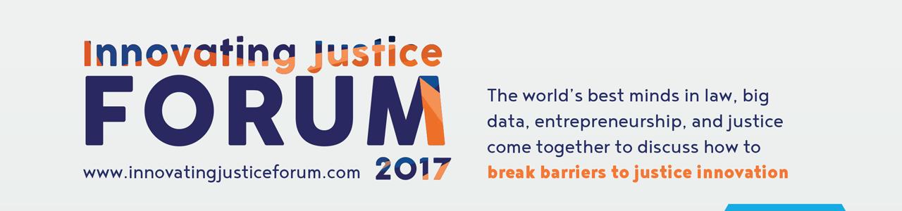 Innovating Justice Forum 2017