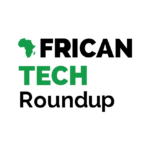 African Tech Roundup LIVE