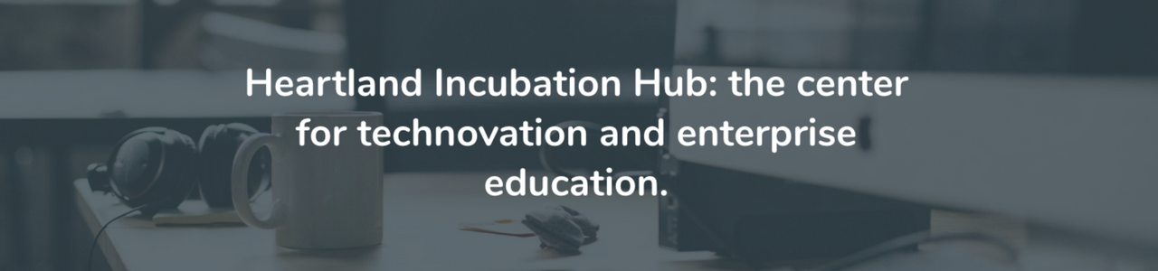 Heartland Incubation hub