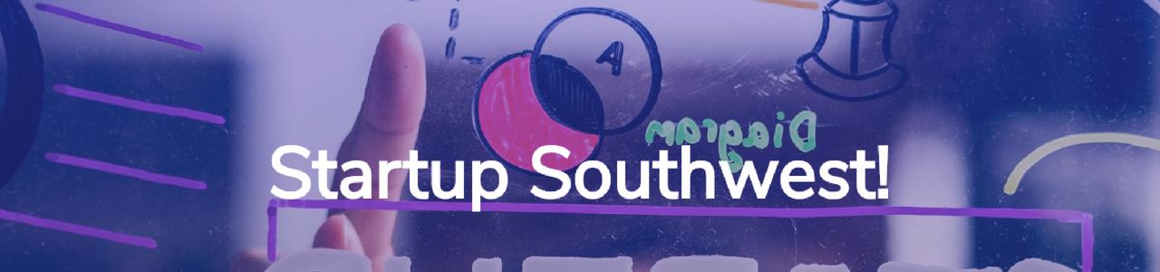 Startup SouthWest: Pre-incubation Program