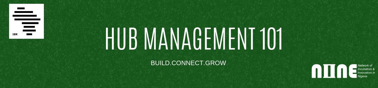 Hub Management 101
