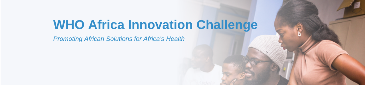 WHO Africa Innovation Challenge