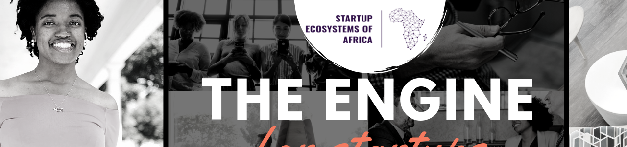 Startup Ecosystems of Africa