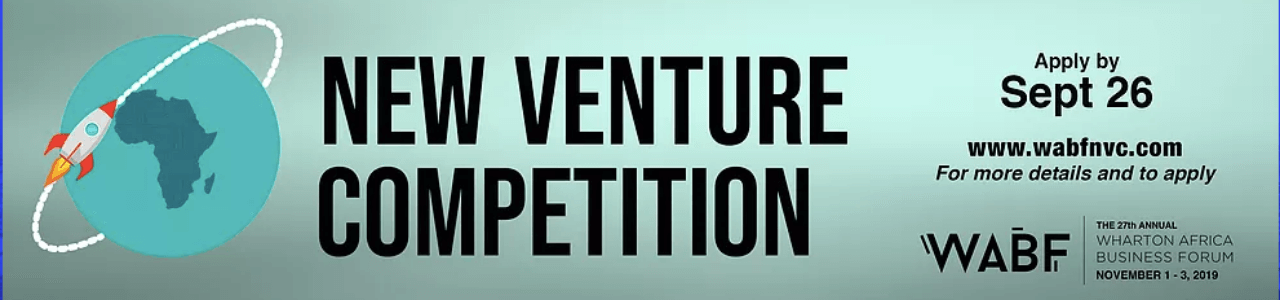 New Venture Competition 2019 – Wharton Africa Business Forum