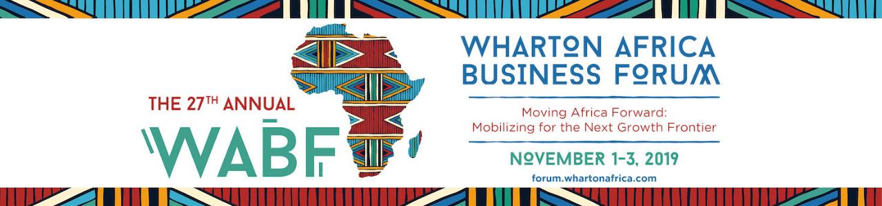 The 27th Annual Wharton Africa Business Forum