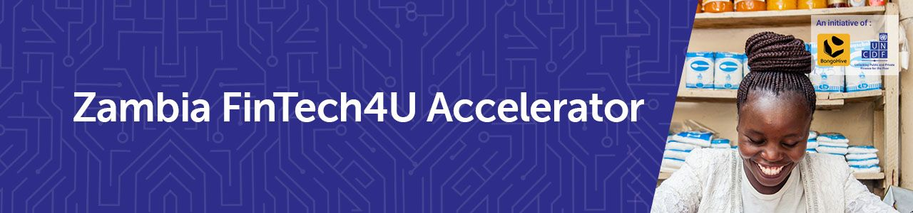Zambia FinTech4U Accelerator