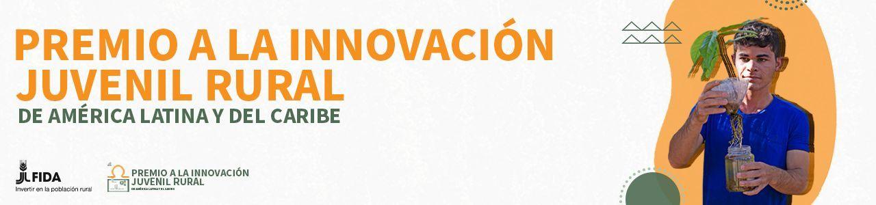 Premio a la Innovación Juvenil Rural en ALC