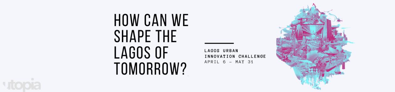 Lagos Urban Innovation Challenge