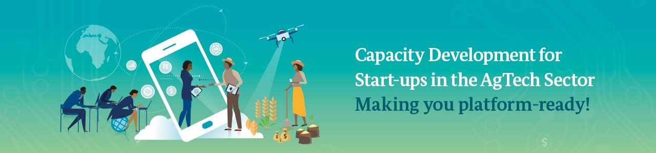 Capacity Development for Start-ups in the AgTech Sector