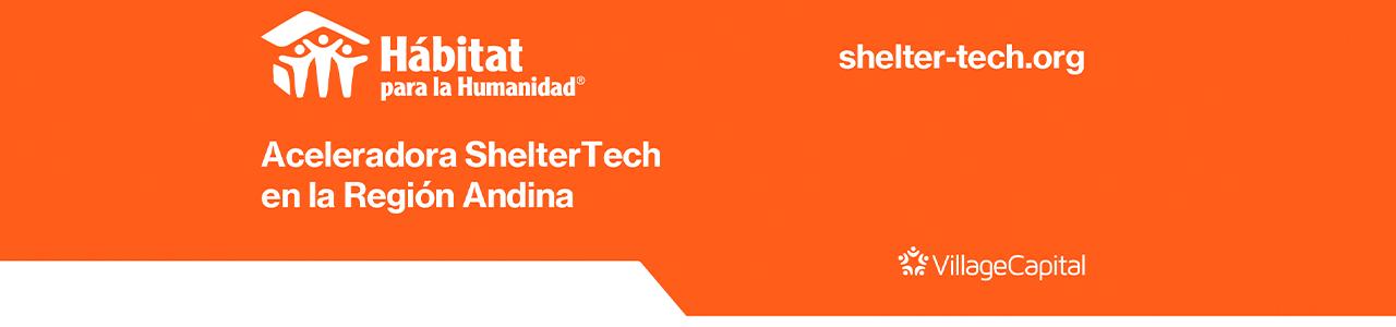 Aceleradora ShelterTech – Región Andina