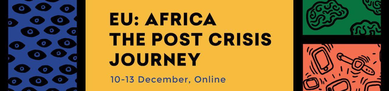EU : Africa The Post Crisis Journey
