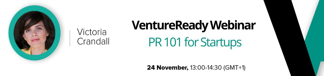 VC4A VentureReady Webinar: PR 101 for Startups
