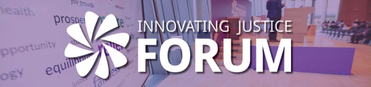 Innovating Justice Forum 2021