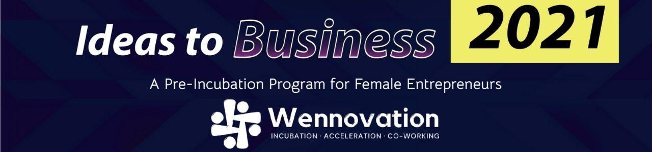 Ideas to Business 2021 Program