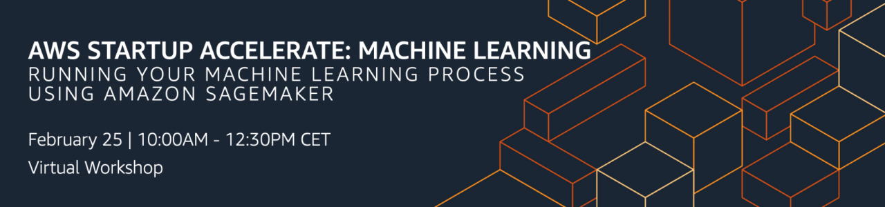 AWS Startup Accelerate: Machine Learning