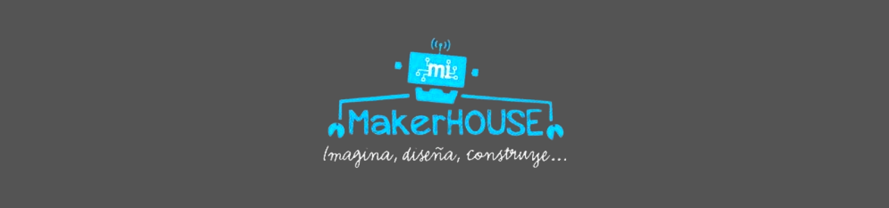 Mi Maker House
