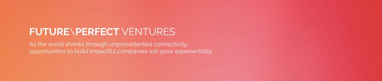 Future / Perfect Ventures