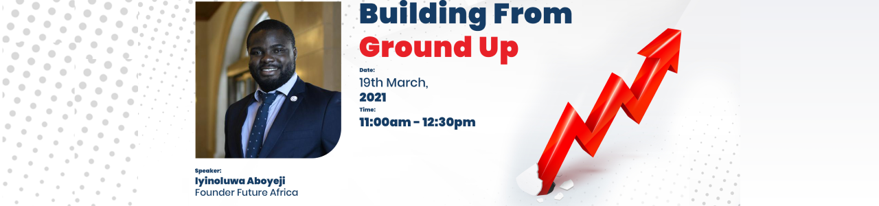 Building From Ground Up by UK-Nigeria Tech Hub