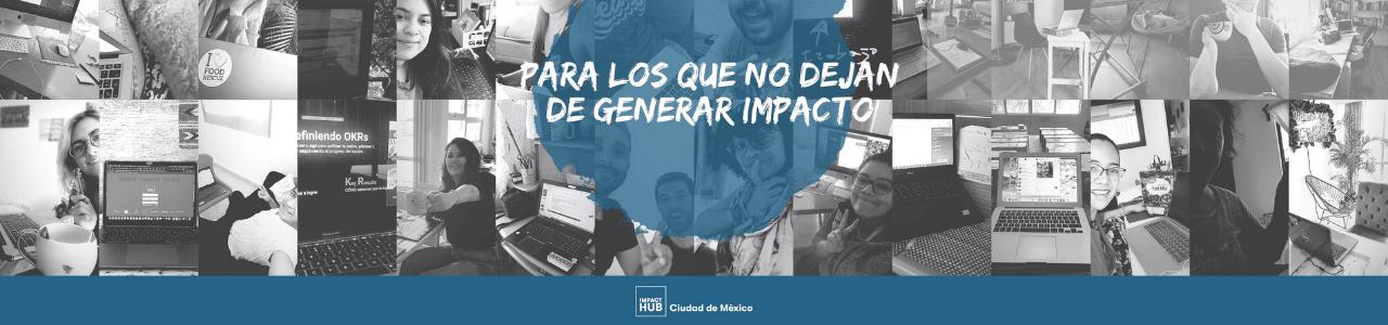 IMPACT HUB Ciudad de México