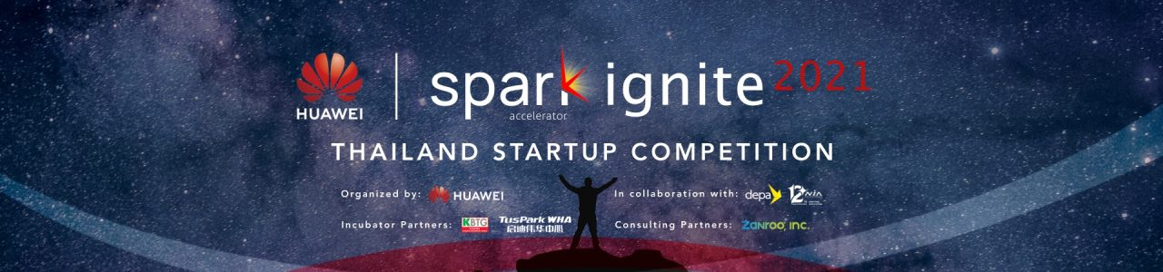 Huawei Spark Ignite 2021 – Thailand Startup Competition