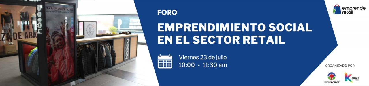 Foro – Emprendimiento Social en el Sector Retail