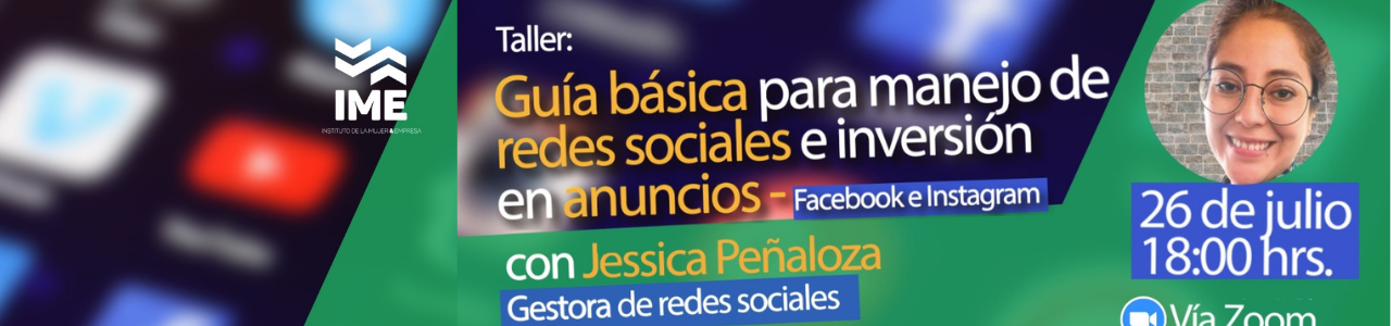 Taller: Guía básica de manejo de redes sociales e inversión