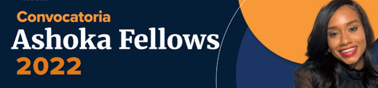 Ashoka Fellowship 2022 – Mexico, Central America, Caribbean