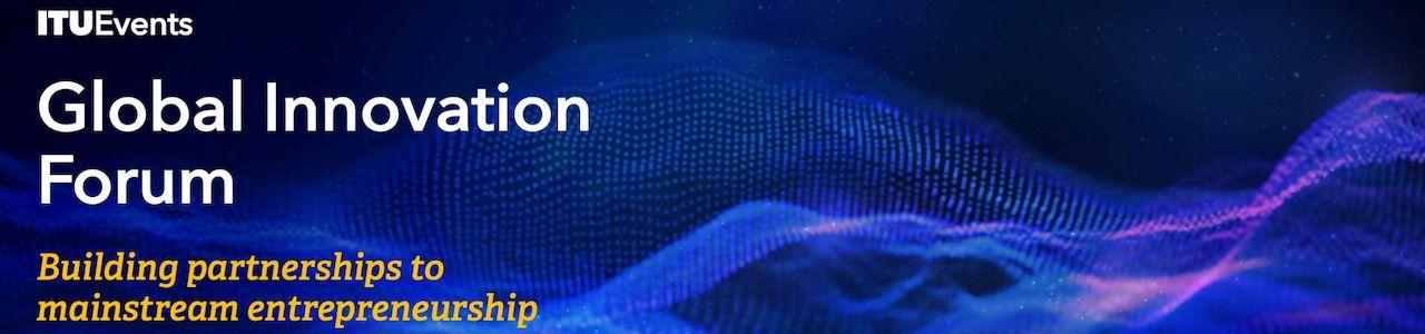 2021 ITU Global Innovation Forum